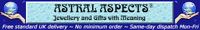 Astral Aspects - Jewellery and Gifts With Meaning - free UK delivery and same-day dispatch